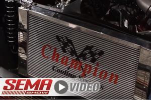 SEMA 2017: Champion Cooling Delivers Direct-Fit Radiators